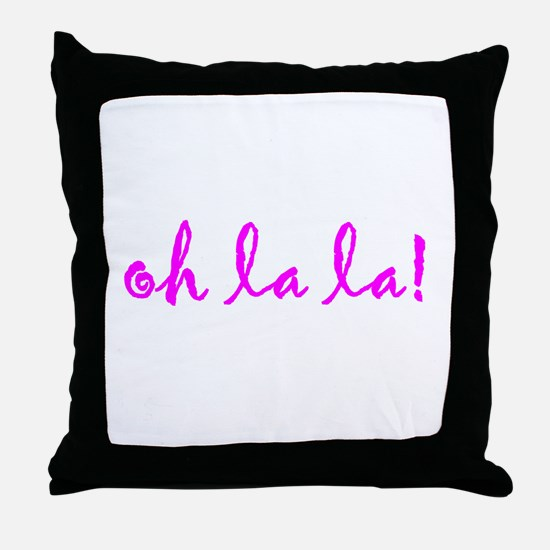 OhLaLa.png Throw Pillow