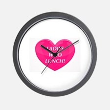 Ladies Who Lunch! Wall Clock