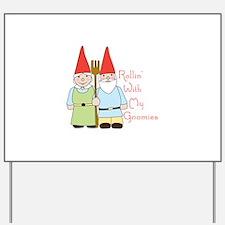Rollin Gnomes Yard Sign