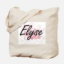 Elyse Artistic Name Design with Flowers Tote Bag