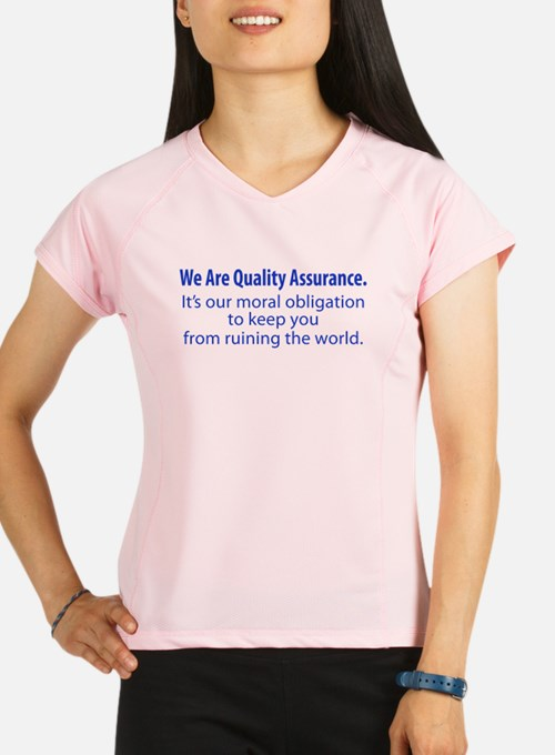 Cute Quality assurance Performance Dry T-Shirt