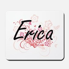 Erica Artistic Name Design with Flowers Mousepad