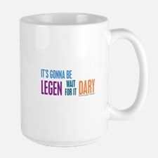 It's Gonna Be Legendary Mugs