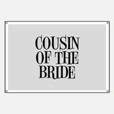 Cousin of the Bride Banner