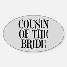 Cousin of the Bride Decal