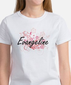 Evangeline Artistic Name Design with Flowe T-Shirt