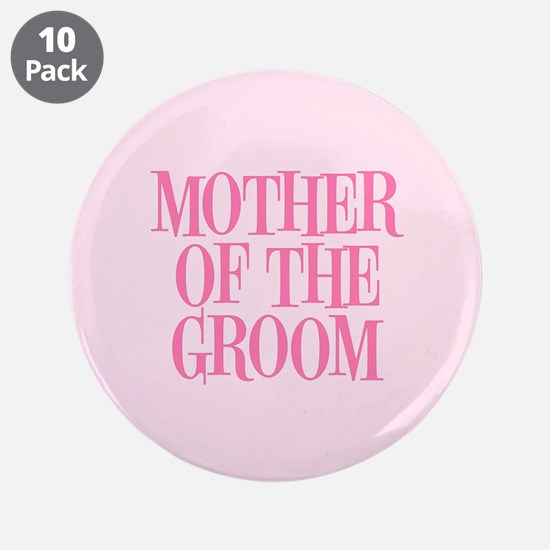 """Mother of the Groom 3.5"""" Button (10 pack)"""