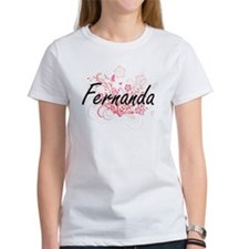 Fernanda Artistic Name Design with Flowers T-Shirt