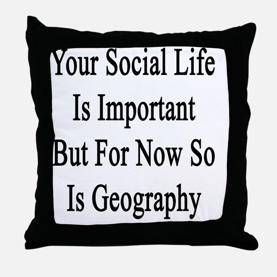 Funny Geography teacher Throw Pillow