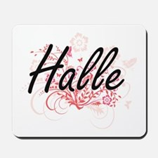Halle Artistic Name Design with Flowers Mousepad