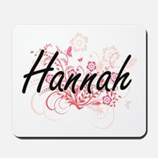 Hannah Artistic Name Design with Flowers Mousepad