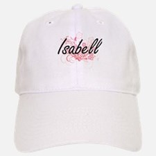 Isabell Artistic Name Design with Flowers Baseball Baseball Cap