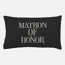 Matron of Honor Pillow Case