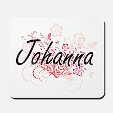 Johanna Artistic Name Design with Flower Mousepad