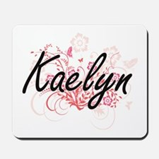 Kaelyn Artistic Name Design with Flowers Mousepad