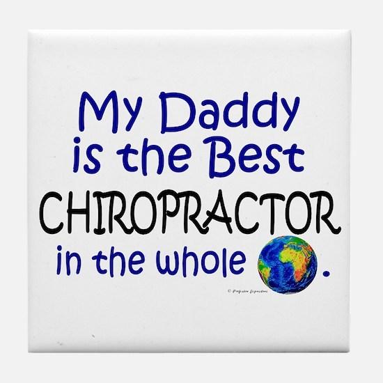 Best Chiropractor In The World (Daddy) Tile Coaste
