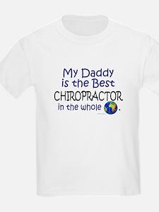 Best Chiropractor In The World (Daddy) T-Shirt
