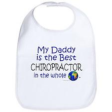 Best Chiropractor In The World (Daddy) Bib
