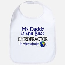 Best Chiropractor In The World (Daddy) Bib