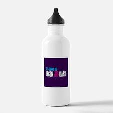 It's Gonna Be Legendary Water Bottle