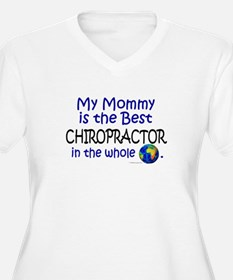 Best Chiropractor In The World (Mommy) T-Shirt