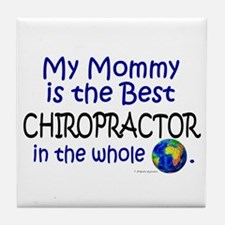 Best Chiropractor In The World (Mommy) Tile Coaste
