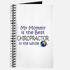 Best Chiropractor In The World (Mommy) Journal