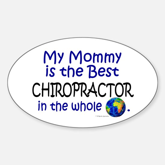 Best Chiropractor In The World (Mommy) Decal