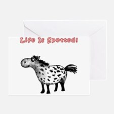 Appaloosa, Life Is Spotted! Greeting Card