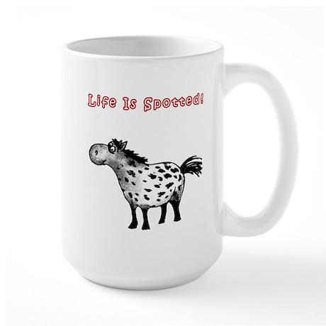 Appaloosa, Life Is Spotted! Large Mug