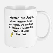 WOMEN ARE ANGELS - FLY ON BROOMSTICKS Mugs