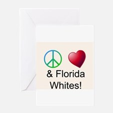 Peace Love Florida Whites Greeting Cards