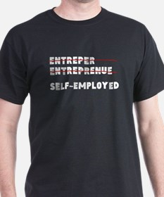 Funny Self-Employed Entrepreneur T-Shirt