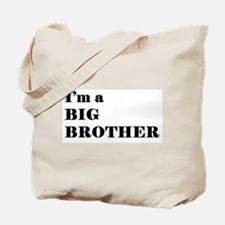 im a big brother Tote Bag