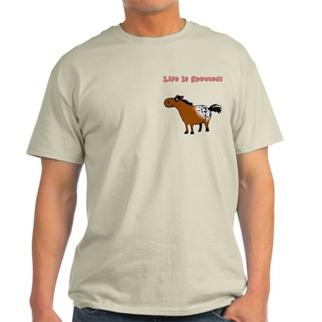 Appaloosa 2, Life Is Spotted! Light T-Shirt