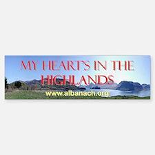 """My Heart's In the Highlands"" bumper sticker"