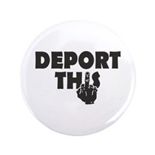 Deport This Button