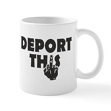 Deport This Mugs