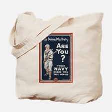 WWI USN Doing My Duty Navy Propaganda Tote Bag