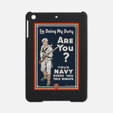 WWI USN Doing My Duty Navy Propagan iPad Mini Case