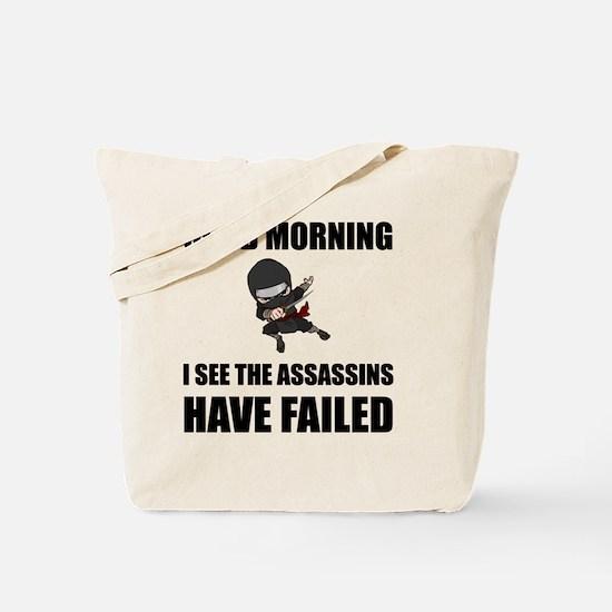 Assassins Failed Tote Bag