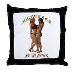 Lesbians.Do.It.Better Throw Pillow
