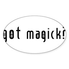 Got Magick? Oval Decal