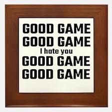 Good Game, Good Game, I Hate You, Good Framed Tile