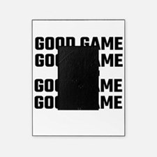 Good Game, Good Game, I Hate You, Go Picture Frame
