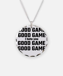 Good Game, Good Game, I Hate Necklace