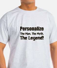 Personalize Legend T-Shirt