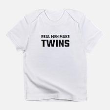 Real Men Make Twins Infant T-Shirt