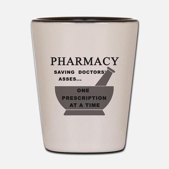 pharmacy saving doctors Shot Glass