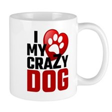 I Love My Crazy Dog Mugs
